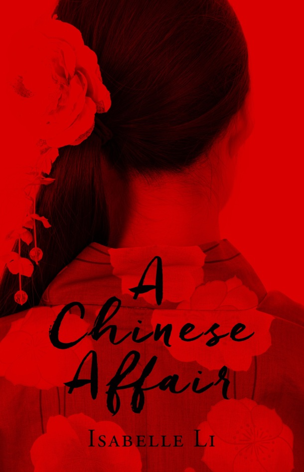 A Chinese Affair by Isabelle Li (Margaret River Press, July 2016)